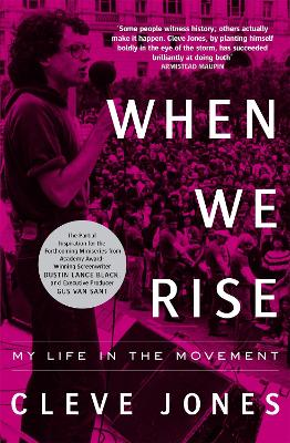 When We Rise: My Life in the Movement