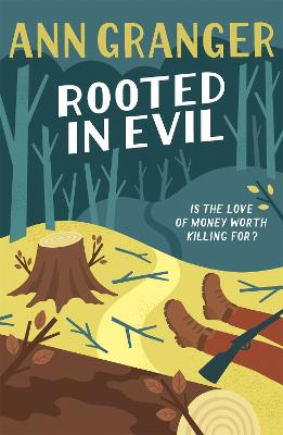 Rooted in Evil (Campbell & Carter Mystery 5): A cosy Cotswold whodunit of greed and murder