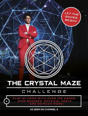 The Crystal Maze Challenge: Let The...