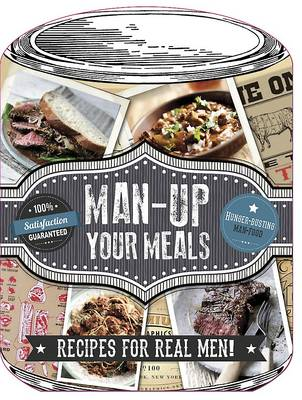Man Up Your Meals