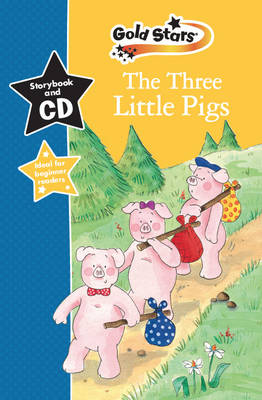 The Three Little Pigs: Gold Stars Early Learning