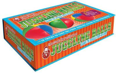 Professor Murphy's Box of Tricks: Juggling Balls: Learn to Juggle Step-by-Step