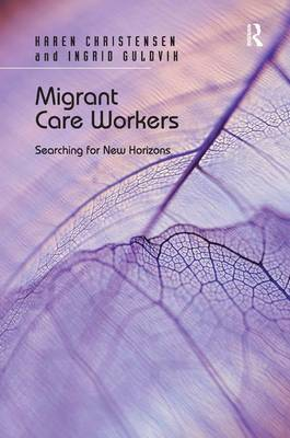 Migrant Care Workers: Searching for New Horizons