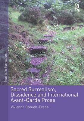 Sacred Surrealism, Dissidence and International Avant-Garde Prose