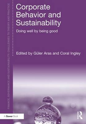 Corporate Behavior and Sustainability: Doing Well by Being Good