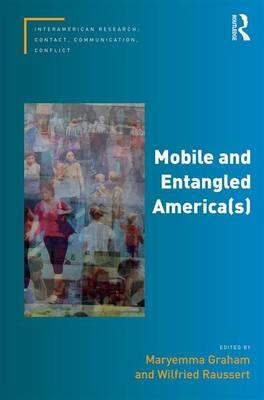 Mobile and Entangled America