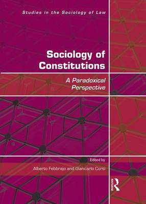 Sociology of Constitutions: A Paradoxical Perspective