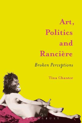 Art, Politics and Ranciere: Broken Perceptions
