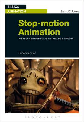 Stop-Motion Animation: Frame by Frame Film-Making with Puppets and Models