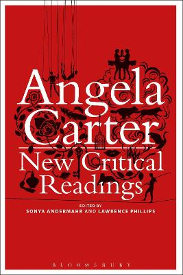Angela Carter: New Critical Readings
