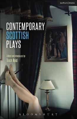 Contemporary Scottish Plays: Caledonia; Bullet Catch; The Artist Man and Mother Woman; Narrative; Rantin'