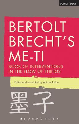 Bertolt Brecht's Me-ti: Book of Interventions in the Flow of Things