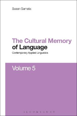 Cultural Memory of Language: Contemporary Applied Linguistics Volume 5