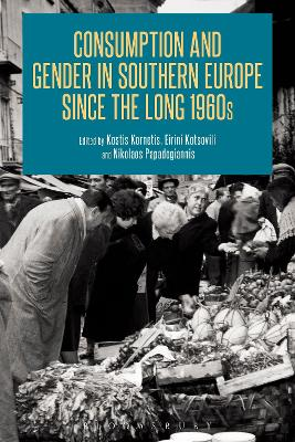 Consumption and Gender in Southern Europe since the Long 1960s