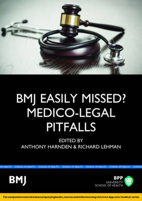 Easily Missed?: Medico-Legal Pitfalls: Study Text