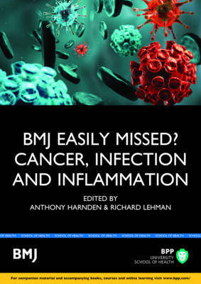 Easily Missed?: Cancer, Inflammation and Infection: Study Text
