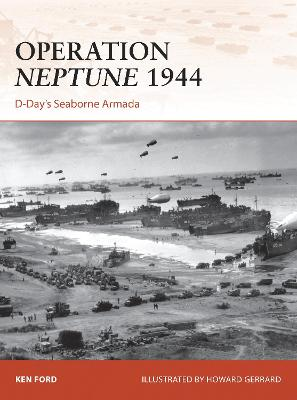 Operation Neptune 1944: D-Day's Seaborne Armada