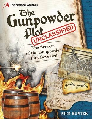 The National Archives: The Gunpowder Plot Unclassified