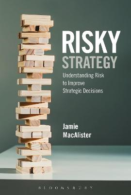 Risky Strategy: Understanding Risk to...