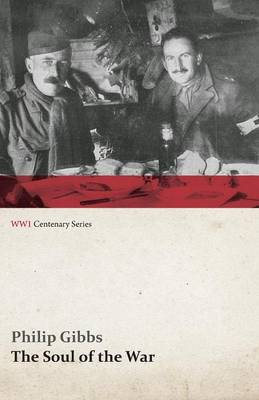 The Soul of the War (WWI Centenary Series)
