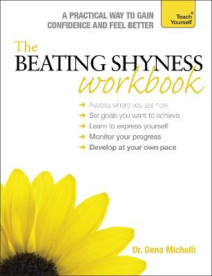 The Beating Shyness Workbook: Teach Yourself