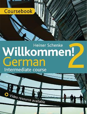 Willkommen 2: intermediate course - book & CD pack