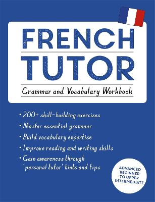French tutor: grammar & vocabulary workbook