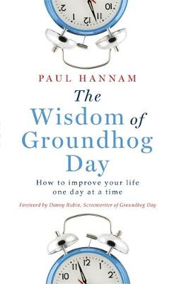 The Wisdom of Groundhog Day: How to...