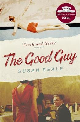The Good Guy: Shortlisted for the Costa First Novel Award 2016