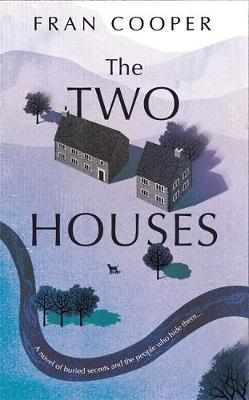The Two Houses: a gripping novel of...