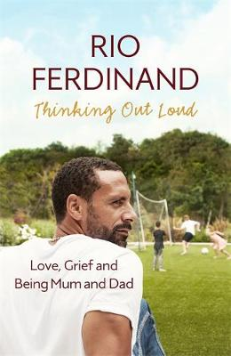 Thinking Out Loud: Love, Grief and Being Mum and Dad