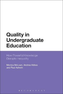 Quality in Undergraduate Education: How Powerful Knowledge Disrupts Inequality