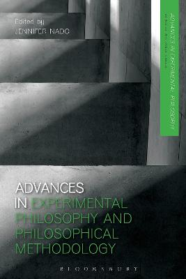 Advances in Experimental Philosophy and Philosophical Methodology