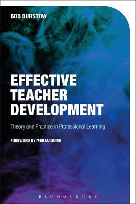 Effective Teacher Development: Theory and Practice in Professional Learning