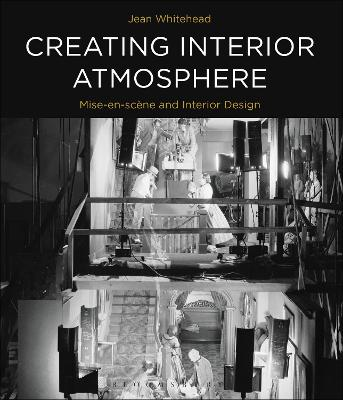 Creating Interior Atmosphere: Mise-en-scene and Interior Design