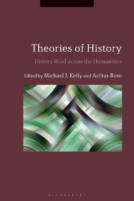 Theories of History: History Read across the Humanities