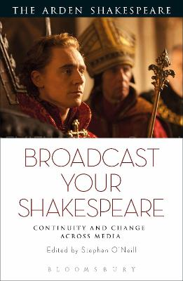 Broadcast your Shakespeare: Continuity and Change Across Media