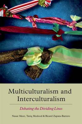 Multiculturalism and Interculturalism: Debating the Dividing Lines