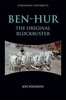 Ben-Hur: The Original Blockbuster