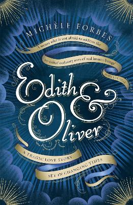Edith & Oliver: A Sunday Times Book of the Year