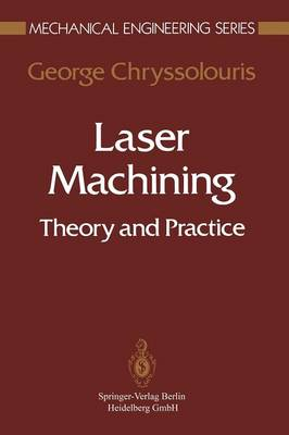 Laser Machining: Theory and Practice
