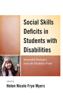 Social Skills Deficits in Students with Disabilities: Successful Strategies from the Disabilities Field