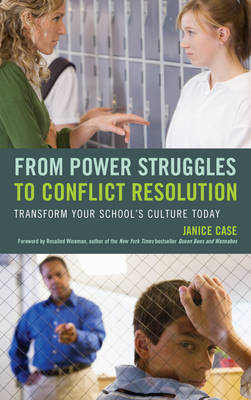 From Power Struggles to Conflict Resolution: Transform Your School's Culture Today