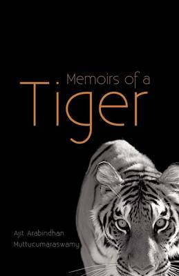 Memoirs of a Tiger