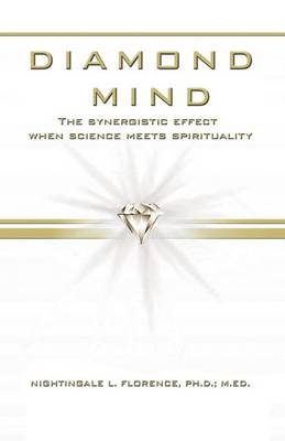 Diamond Mind: The Intelligent, Synergistic Approach to Science and Spirituality