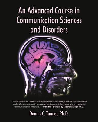 An Advanced Course in Communication Sciences and Disorders