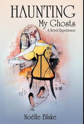 Haunting My Ghosts: A Novel Experience
