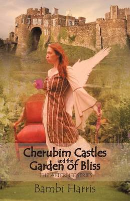 Cherubim Castles and the Garden of Bliss: The Elysium Scrolls