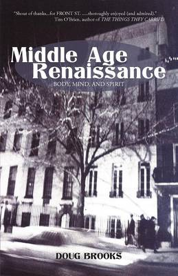 Middle Age Renaissance: Body, Mind, and Spirit