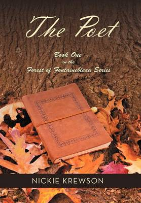 The Poet: Book One in the Forest of Fontainebleau Series